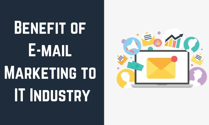 Myths of E-mail Marketing Will Benefit to IT Industry